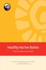 Healthy Native Babies Project Workbook Packet